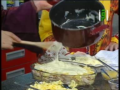 مطبخك 2005 - ح21 - معكرونه بالباشميل - شوربة الشوفان - منال خجا
