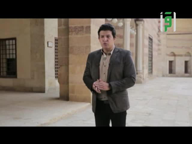 من أرض الصالحين - ح 25 - مدرسة أم السلطان شعبان