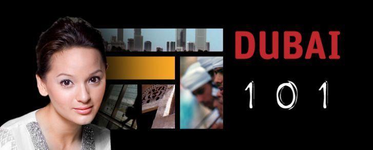 Dubai 101