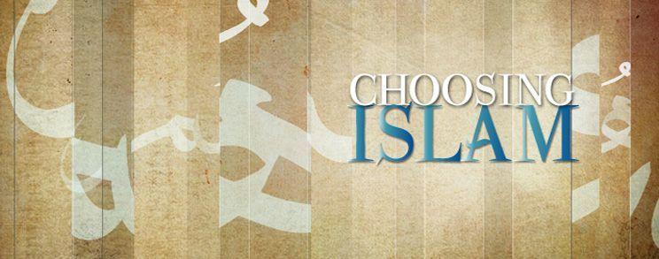 Choosing Islam